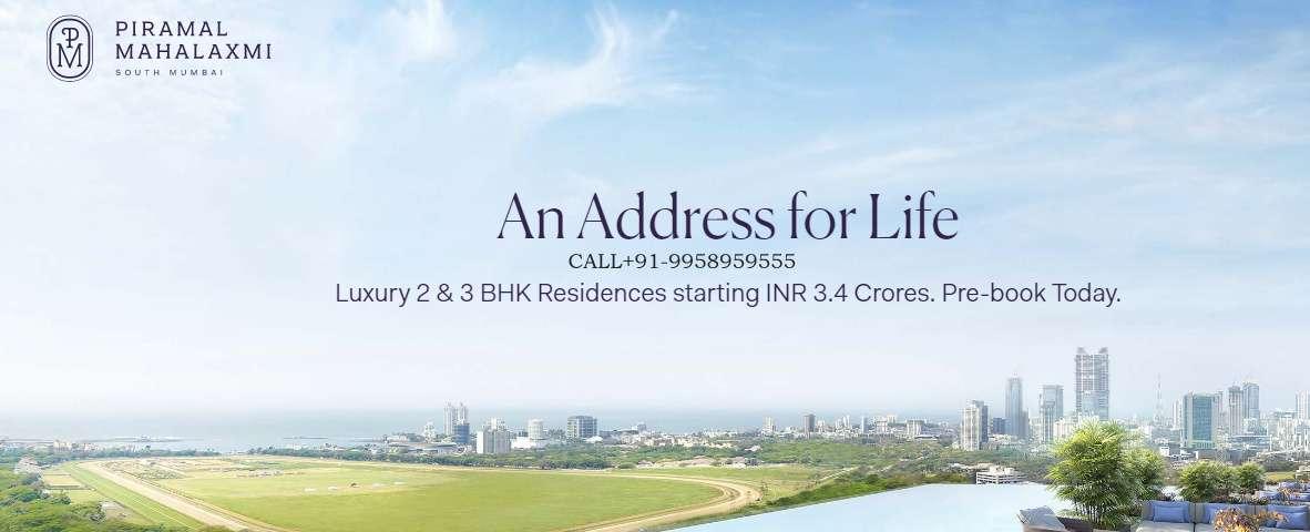 Piramal Mahalaxmi project Call 9958959555