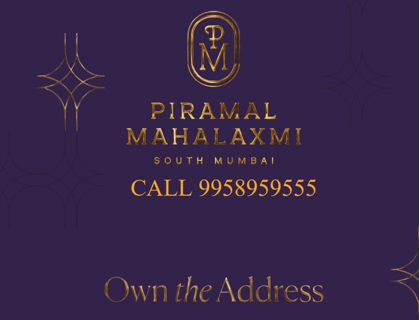 Piramal Mahalaxmi Mumbai project Call 9958959555