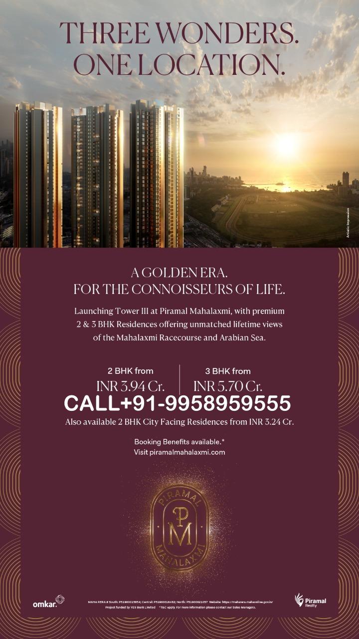 Piramal Mahalaxmi Book Now & Save Big! CALL FOR Site Visit.