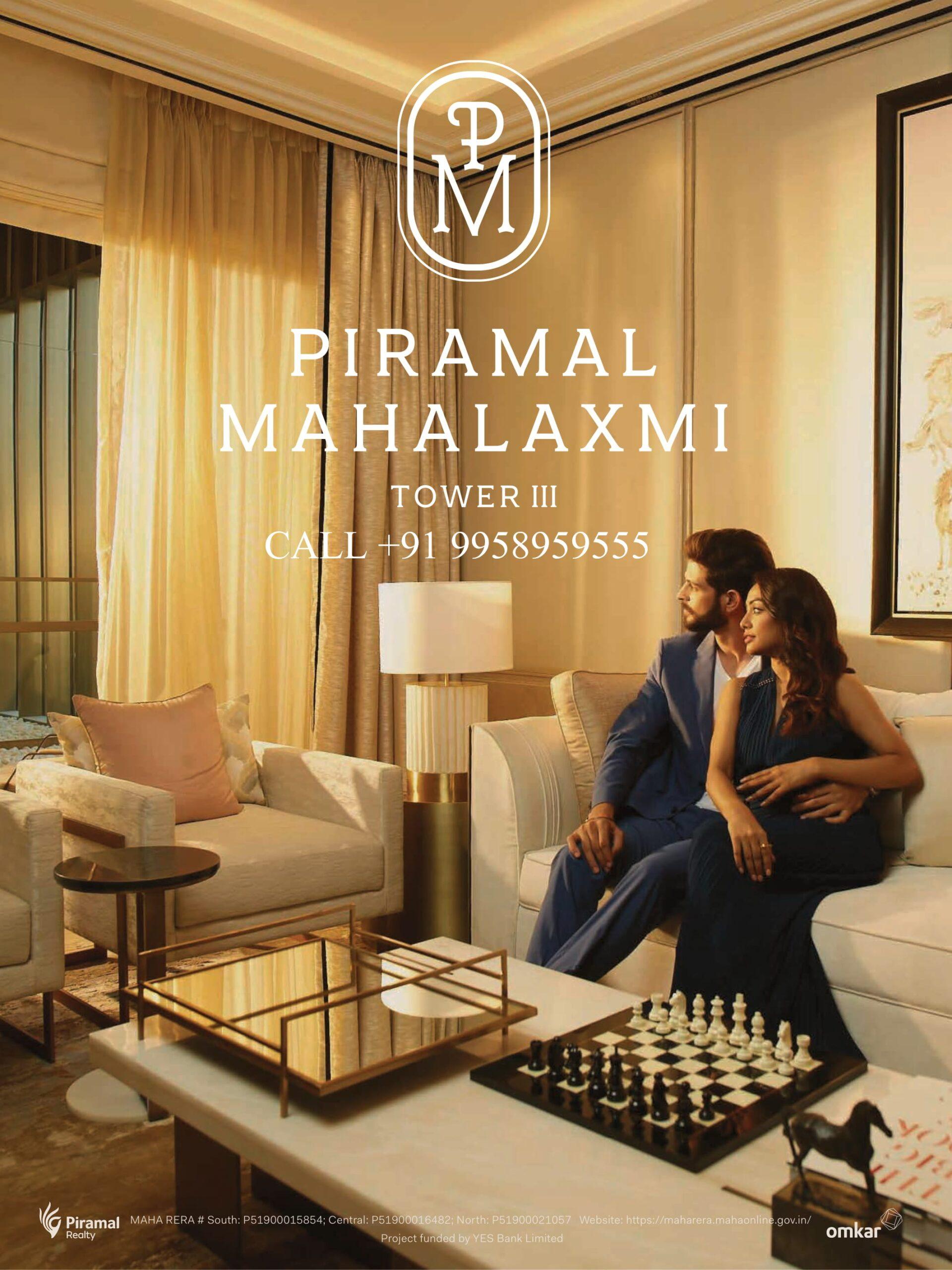 Piramal Mahalaxmi CALL +91 995 895 9555